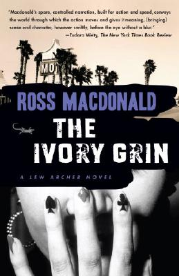 The Ivory Grin By MacDonald, Ross